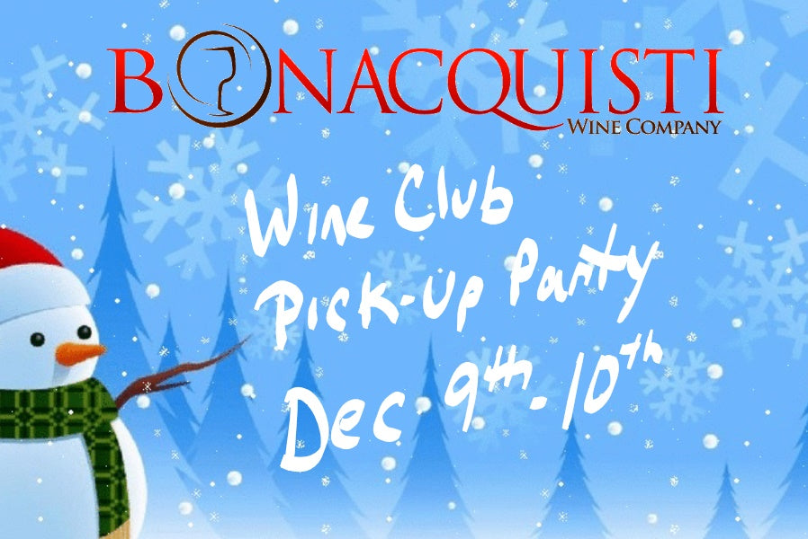 Wine Club Release Weekend - December 9th-10th