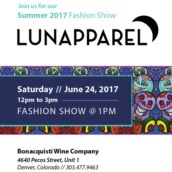 June 24th - Luna Apparel Fashion Show and Artshow