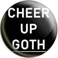 Cheer Up Goth