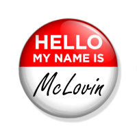 Hello My Name Is McLovin