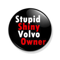 Stupid shiny volvo owner