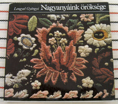 Legacy of our grandmothers  - vintage Hungarian needlecrafts pattern book
