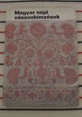Hungarian folk embroideries  - vintage Hungarian book