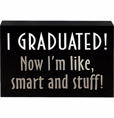 Smart and Stuff Graduation Sign