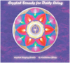 The Double Album: Crystal Sound for Daily Living 水晶音樂生活 (雙光碟)