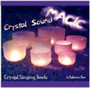 Crystal Sound Magic 奇妙水晶音樂