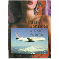 "Mark Gonzales ""Broken Poems"" Book"