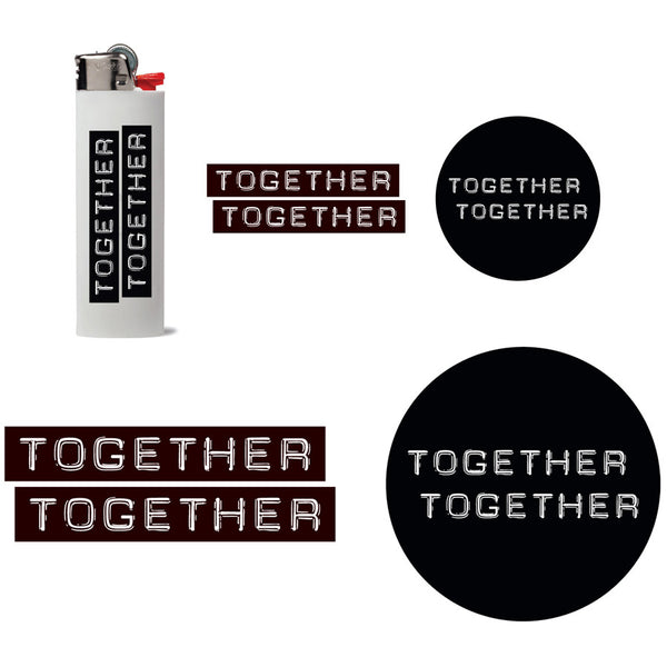 Together Together · Sticker Pack + Lighter