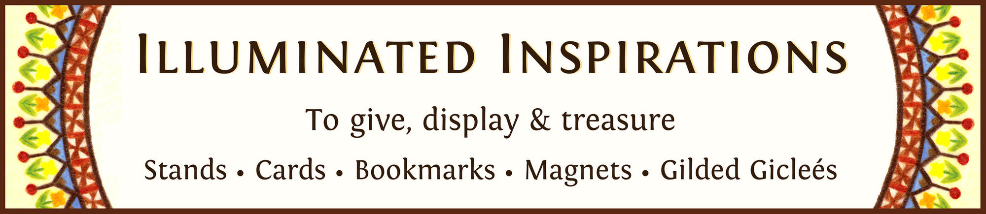 ILLUMINATED INSPIRATIONS     - Quote Art to Give, Display and Treasure