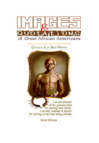 IMAGES & QUOTATIONS OF AFRICAN AMERICANS