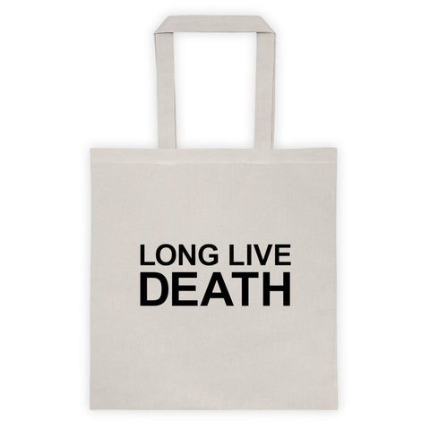 Long Live Death // Tote Bag