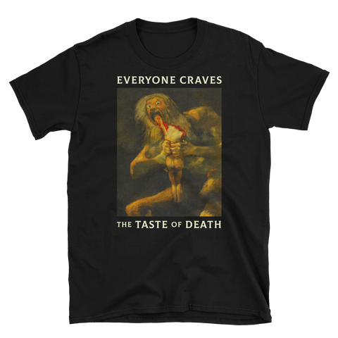 The Taste of Death // Black // Unisex T-Shirt