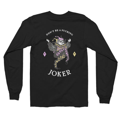Joker // Dark Colored // Long Sleeve Tee