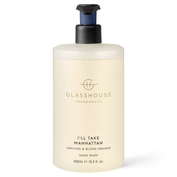 Glasshouse Hand Wash (450ml) - I'll Take Manhattan
