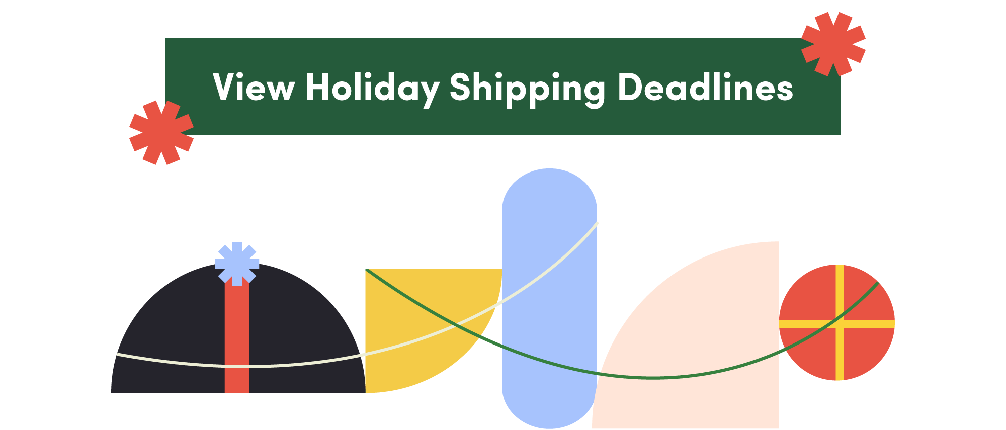 Holiday 2020 shipping deadlines button