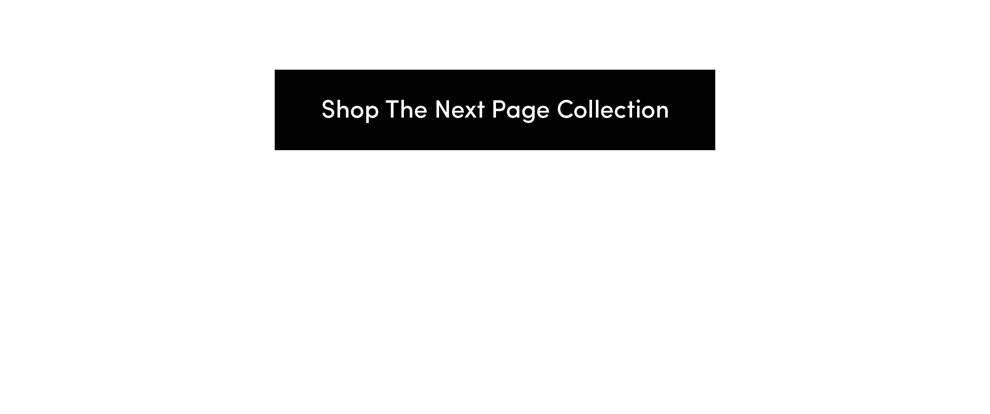 Shop The Next Page Collection