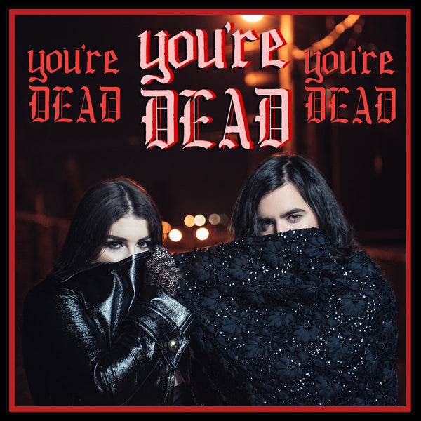 You're Dead - Single