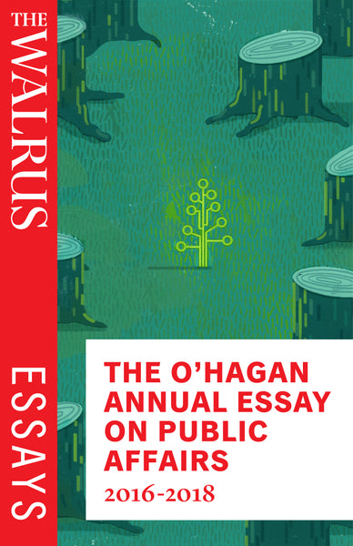 The O'Hagan Annual Essay on Public Affairs 2016-2018