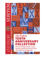 The Walrus Tenth Anniversary Collection