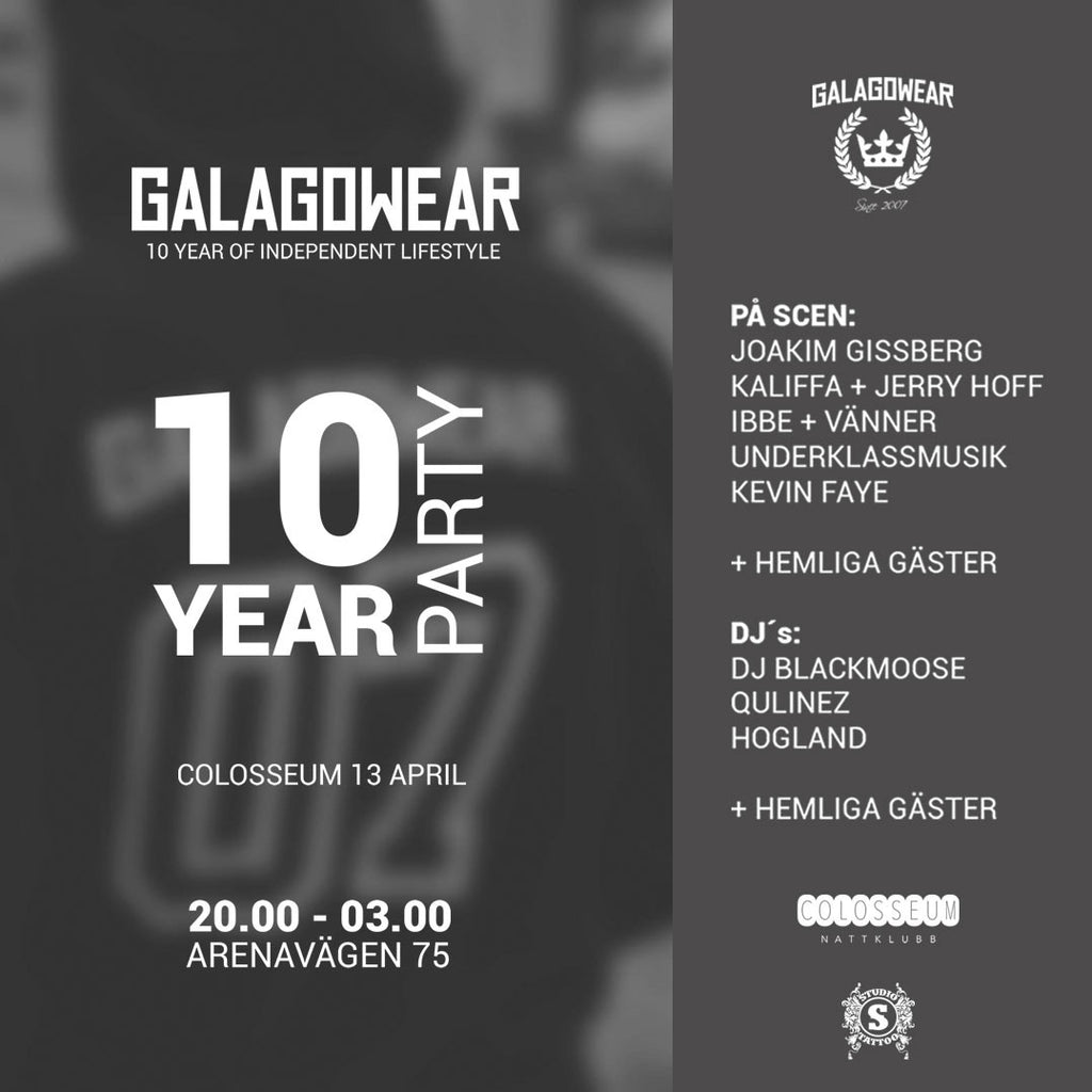 Galagowear 10year Party