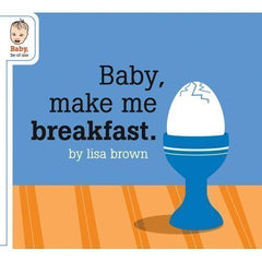 Baby Make Me Breakfast
