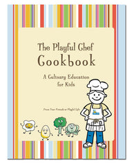 The Playful Chef Cookbook
