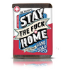 Stay the Fuck Home - Extra Strong Hand Soap