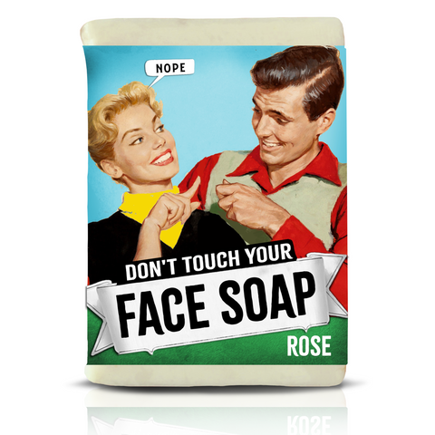 Don't touch your FACE SOAP