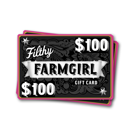 Filthy Farmgirl Gift Card