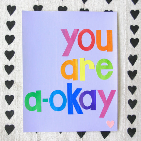 You Are A-Okay