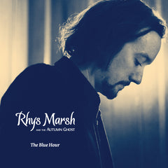 CD: Rhys Marsh & the Autumn Ghost: The Blue Hour
