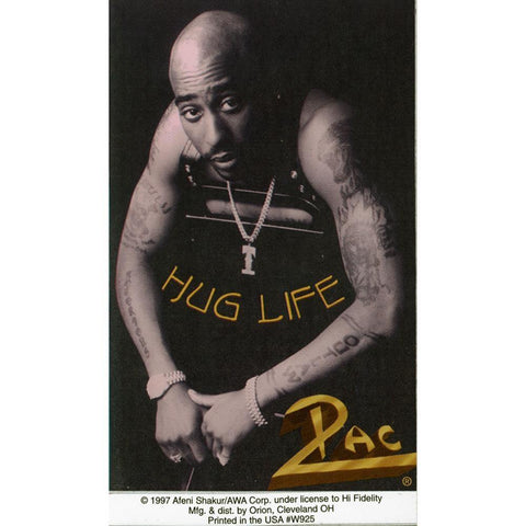 Tupac Hug Life Sticker