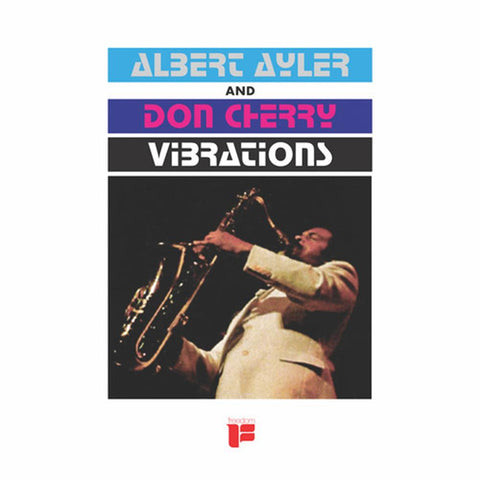 Albert Ayler / Don Cherry - Vibrations - Vinyl LP