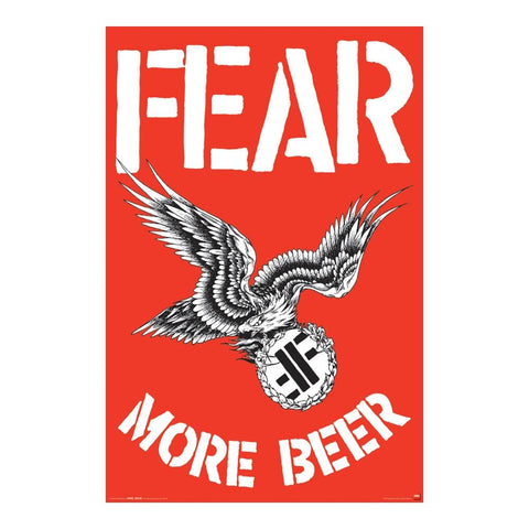 Fear More Beer Poster