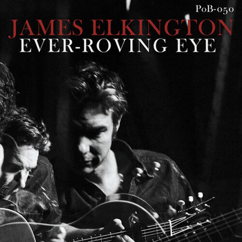 James Elkington - Ever-Roving Eye - Vinyl LP