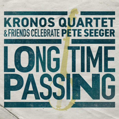 Kronos Quartet - Long Time Passing: Kronos Quartet & Friends - Vinyl LP