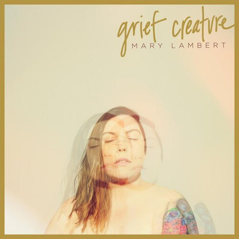 Mary Lambert - Grief Creature - Vinyl LP