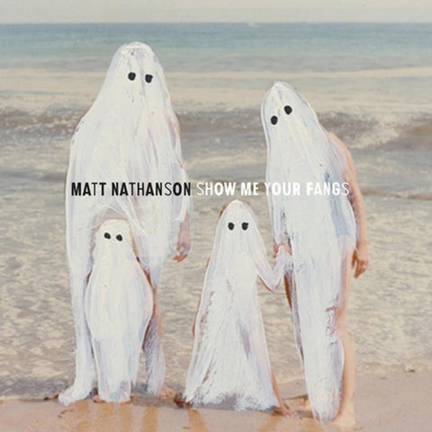 Matt Nathanson - Show Me Your Fangs - Vinyl LP