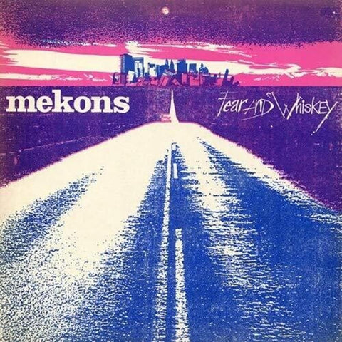Mekons - Fear & Whiskey - Vinyl LP