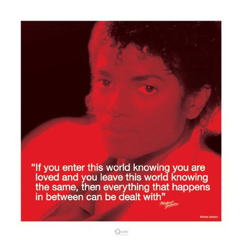 Michael Jackson Loved Poem I-Quote Print