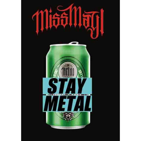 Miss May I Stay Metal Fabric Poster