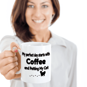 "Cat Lover Gift, ""My Perfect Day Starts With Coffee and Petting My Cat"" Fun Novelty mug"