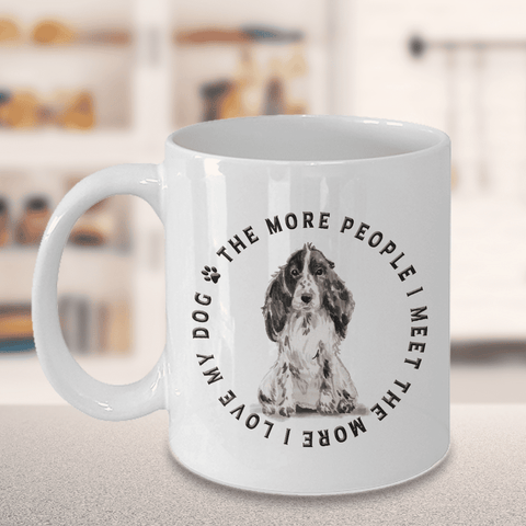 Image of Spaniel Dog Gift, The Spaniel Dog Gift, The More People I Meet... Spaniel  Lover's Gift
