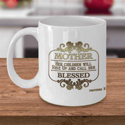 Image of Faith Gift, Mother Her Children Will Rise Up and Call Her Blessed Proverbs 31, Gift for Mom