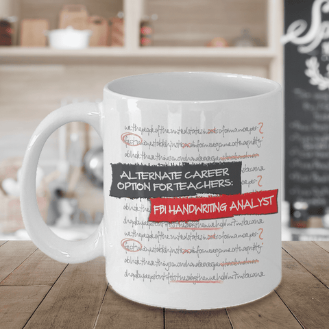 Image of Best Teacher Coffee Mugs For Women and Men Teachers,  Alternative Career FBI ...Fun Gift