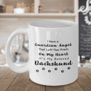 Dachshund Memorial Gift,  I Have a Guardian Angel ... Dachshund, Pet Remembrance Gift