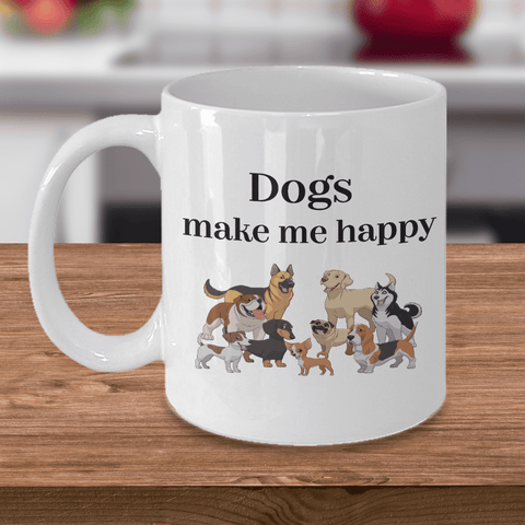 Image of Funny Dog Lover Gifts Dogs Make Me Happy Ceramic Coffee Mug