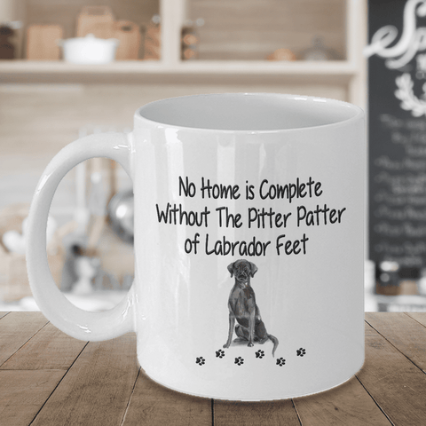 Image of Dog Mug, No Home is Complete Without The Pitter Patter of Labrador Feet, Labrador Dog Mug