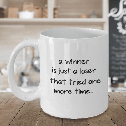 "Image of Inspirational Gift, A winner is just a loser that tried one more time"" Motivational Gift"