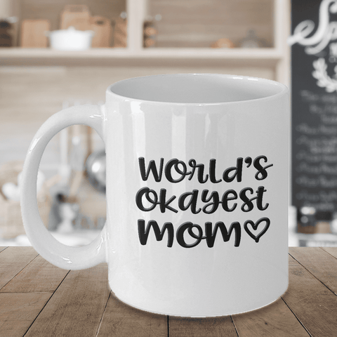 Image of Mom Gift, World's Okayest Mom, Gift for Mom